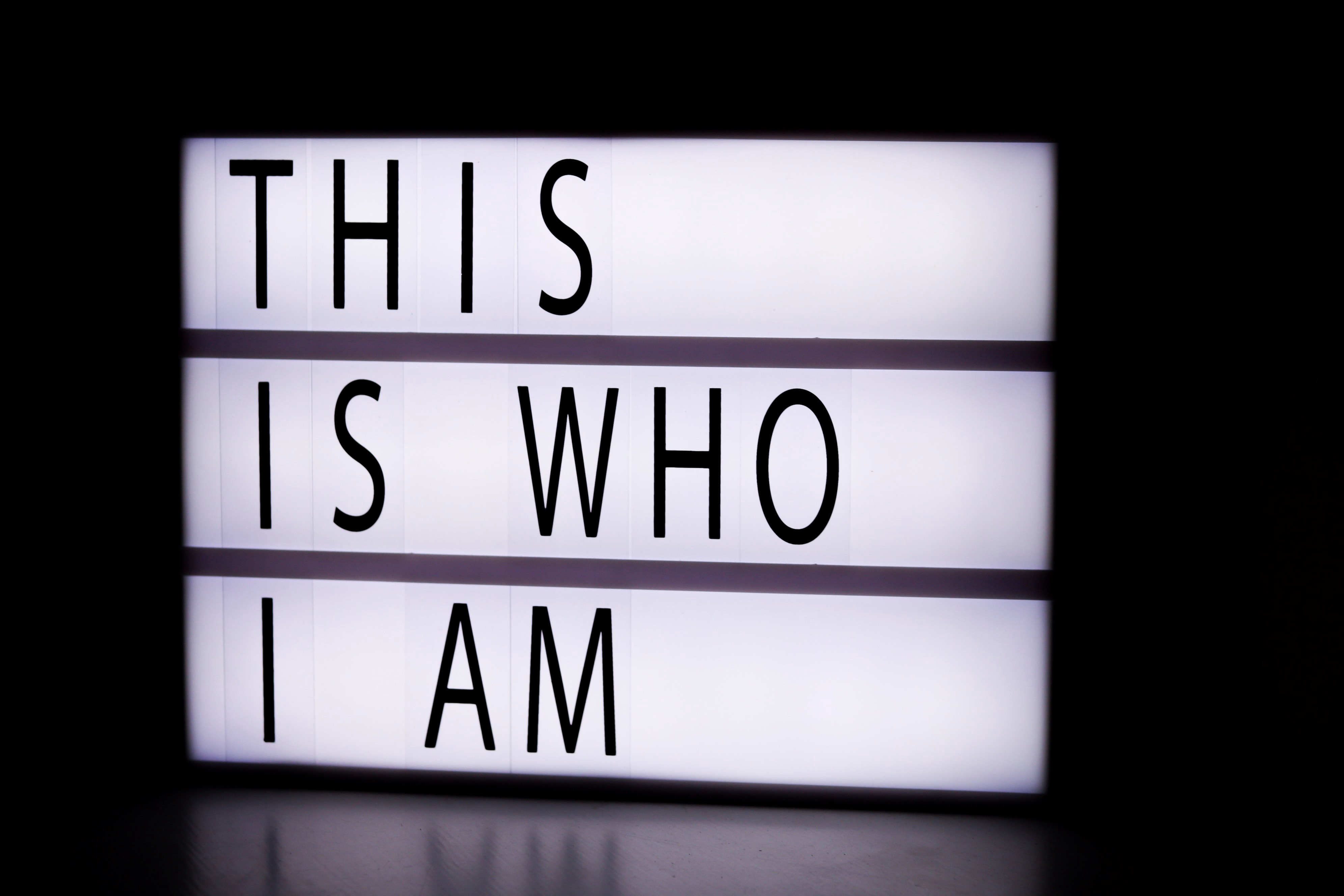 This is who I am—written on a light up box