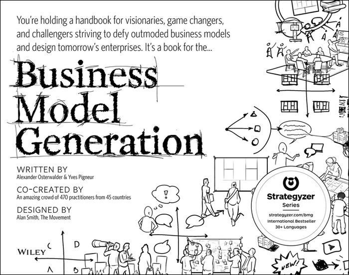 """Business Model Generation"""" Summary and Review - West"""