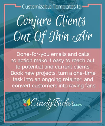 Templates to Conjure Clients Out of Thin Air—resource from Cindy Bidar