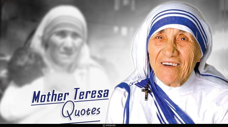 Mother Teresa Birthday Images Quotes Wishes Teresa