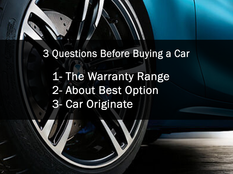 Questions To Ask When Buying A Car >> 3 Questions To Ask The Dealer Before You Buy A Car Drive