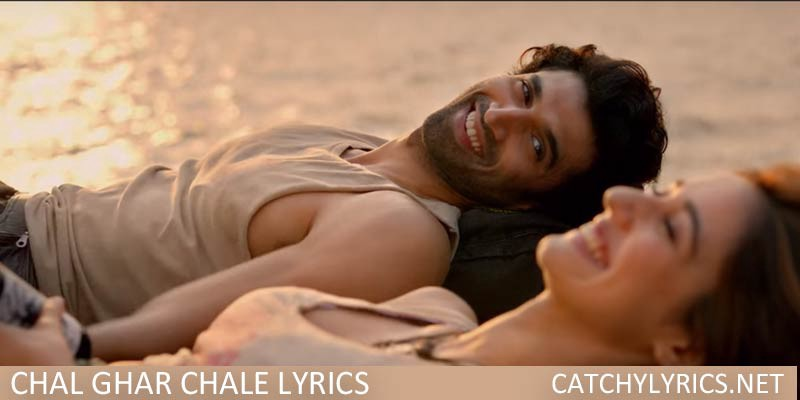 Chal Ghar Chale Lyrics Malang Arijit Singh By Abdulspacecentre Medium