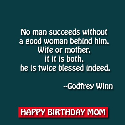 Happy Birthday Mom with Great Quotes for Mom