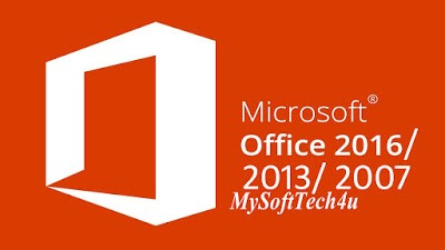 Microsoft Office 2007/2013/2016 Full Version for Free