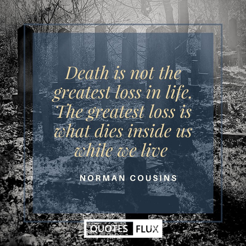 Beautiful Inspirational Quotes On Death Life Reality And Soul By Quotes Flux Medium