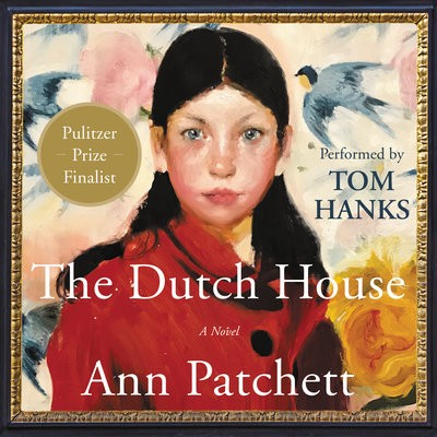 Audiobook cover for The Dutch House by Ann Patchett