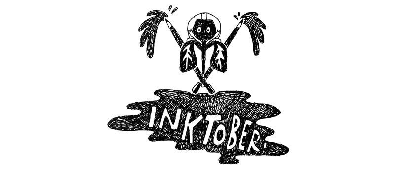 How to Kick Inktober's Booty This Year!