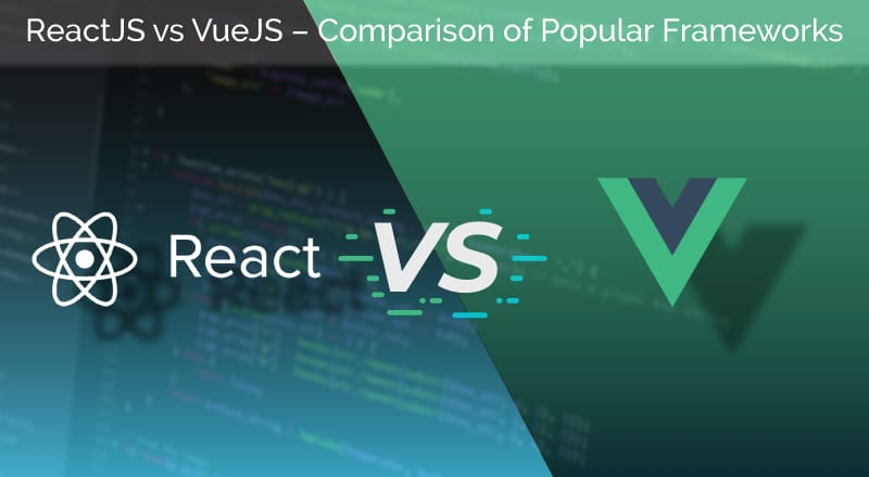 React vs. Vue