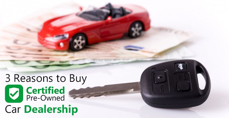 Certified Auto Sales >> Top 3 Reasons To Buy Certified Cars From Dealership