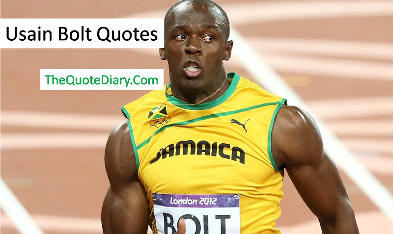 Usain Bolt Quotes Usain Bolt Was Born On 21 August 1986 By The Quote Diary Medium