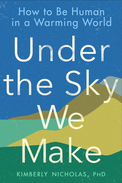 Book cover of UNDER THE SKY WE MAKE