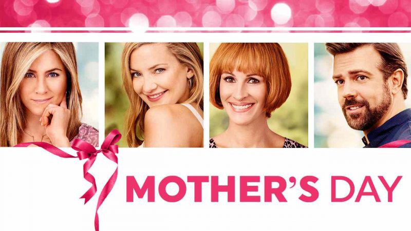 mothers day 2016 film watch free online