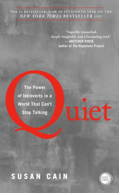 The cover of Quiet: The Power of Introverts in a World that Can't Stop Talking by Susan Cain