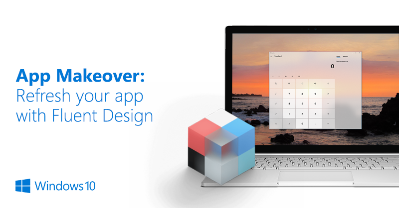 App Makeover Set Aside A Day To Give Your App A Fresh And Modern Look Using Fluent Design By Windows Developer Windows Developer Medium