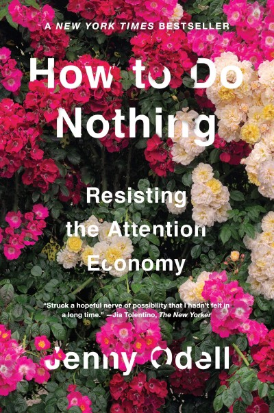 The cover of How to Do Nothing by Jenny Odell