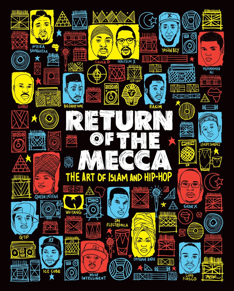 Return of the Mecca: The Art of Islam and Hip-Hop