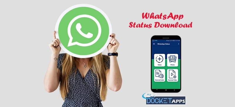 Whatsapp Status Downloader Docket Apps Medium