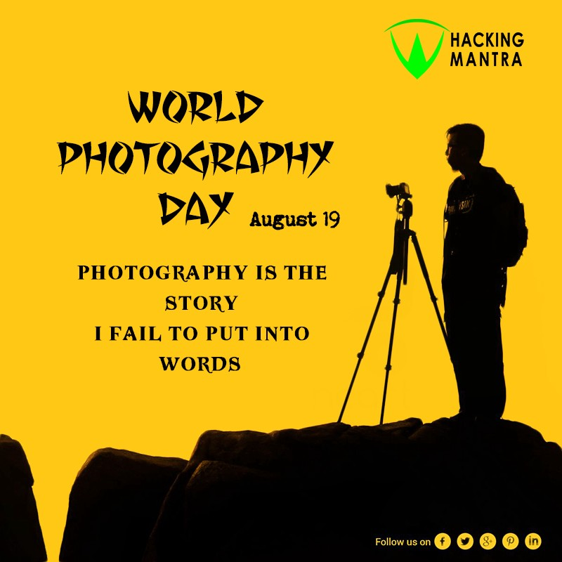 World Photography Day By Hacking Mantra Medium
