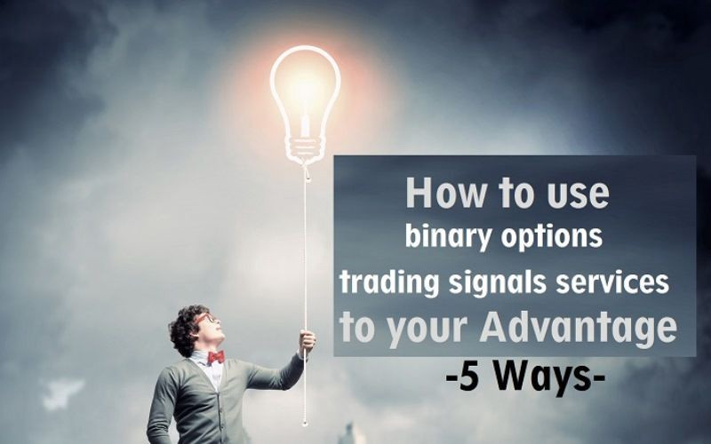 Signal services for binary options pantai muara betting bekasi trade