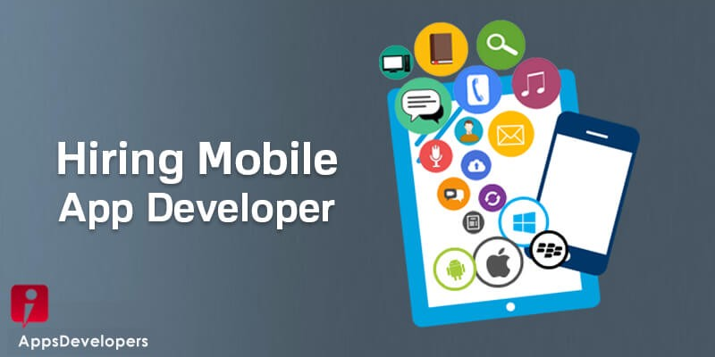7 DO'S AS A WAY TO HELP YOU TO HIRE BEST MOBILE APP DEVELOPER