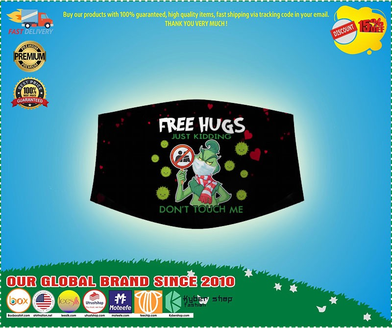 Limited Edition Grinch Free Hug Just Kidding Dont Touch Me Face Mask By Pndung Medium