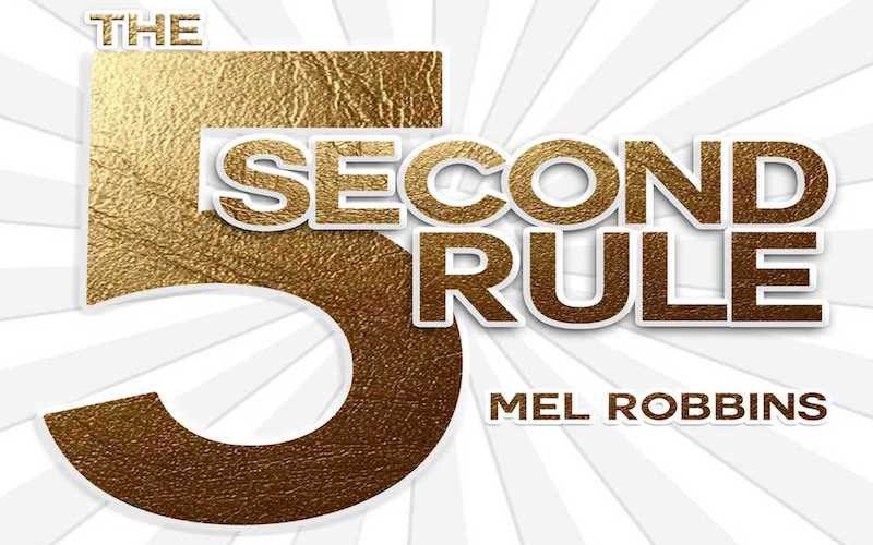 Have You Heard About Mel Robbins and Her 5-Second Rule?
