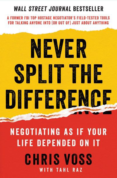 The cover of Never Split the Difference by Chris Voss