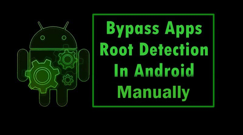 Root Detection Bypass By Manual Code Manipulation By Sarang Khilare Medium