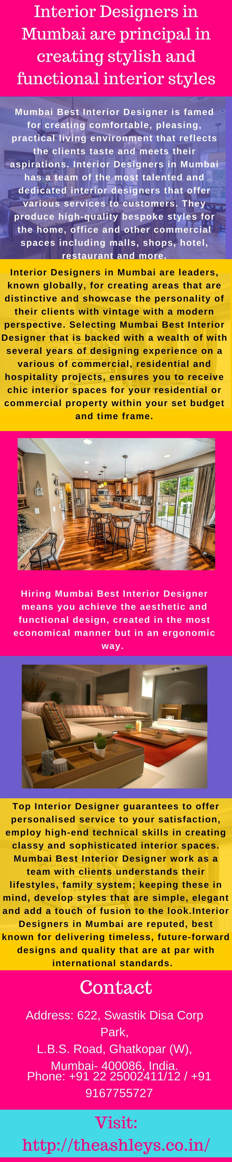 Interior Designers In Mumbai Are Principal In Creating Stylish And Functional Interior Styles By The Ashleys Medium