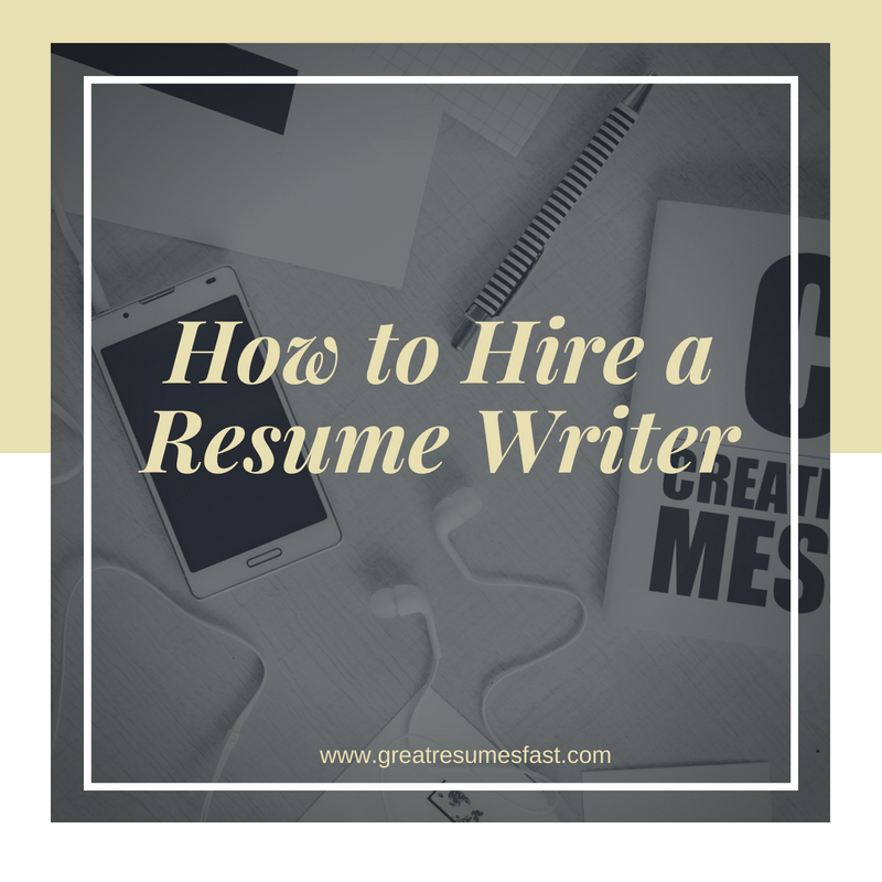 How To Hire A Resume Writer Whether You Are Looking To Advance In