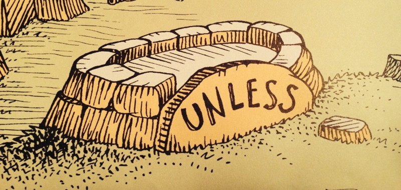 "A pedestal from the Lorax, with the word ""UNLESS""."