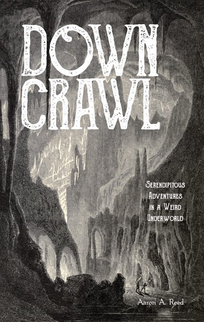 Cover art for Downcrawl, a tabletop roleplaying game by Aaron A. Reed.
