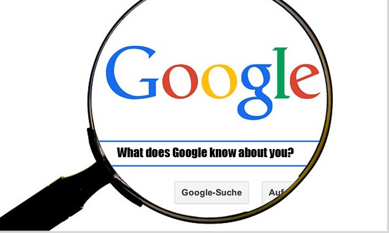 How much does Google know about you?