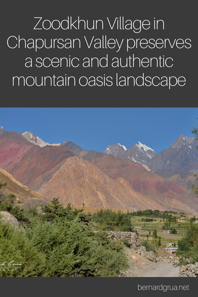 Zoodkhun Village in Chapursan Valley preserves a scenic and authentic mountain oasis landscape