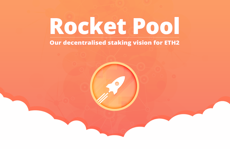 Rocket Pool—ETH2, Our Vision