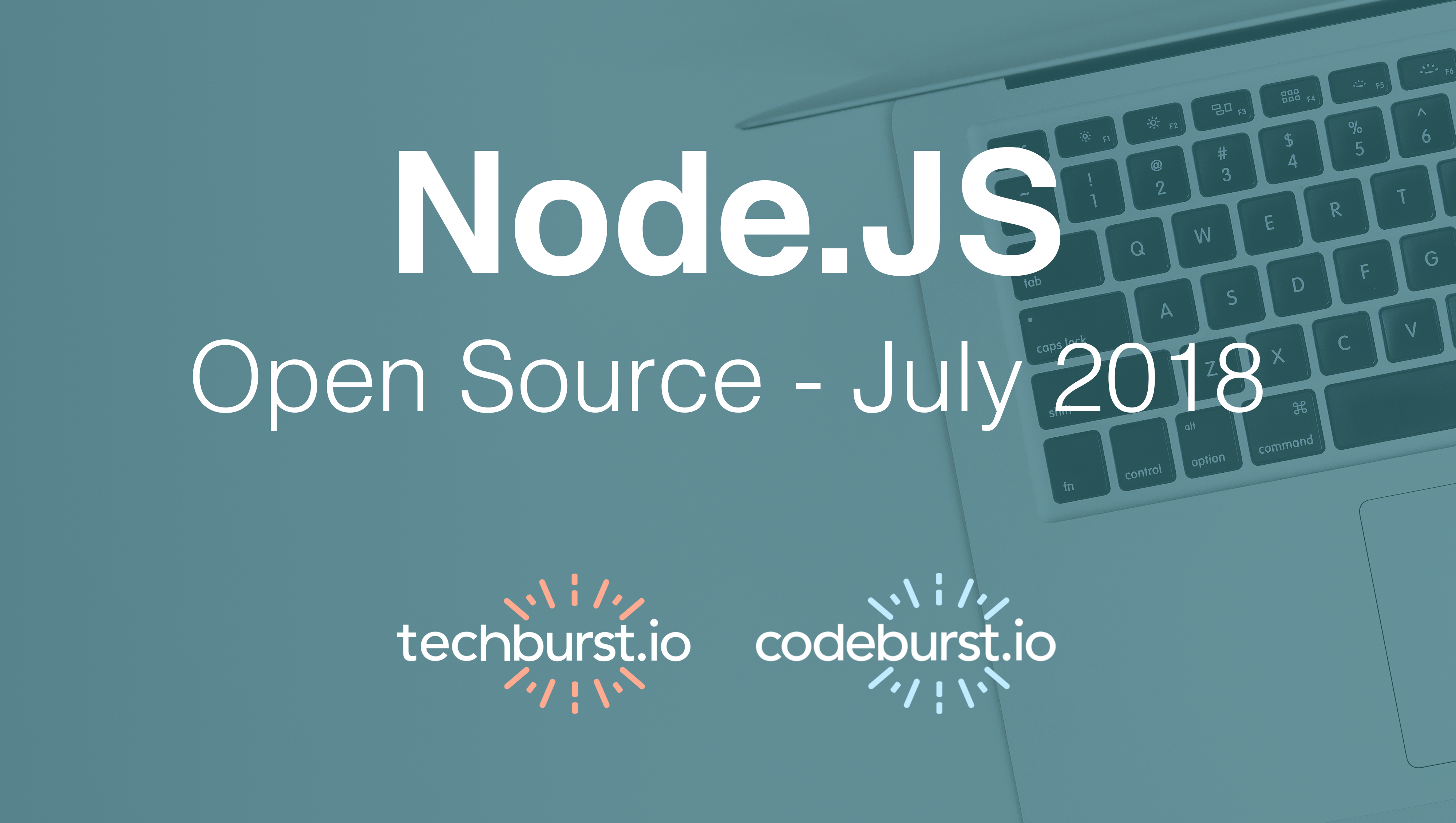 Top 5 Node JS Open Source Projects this month — July 2018