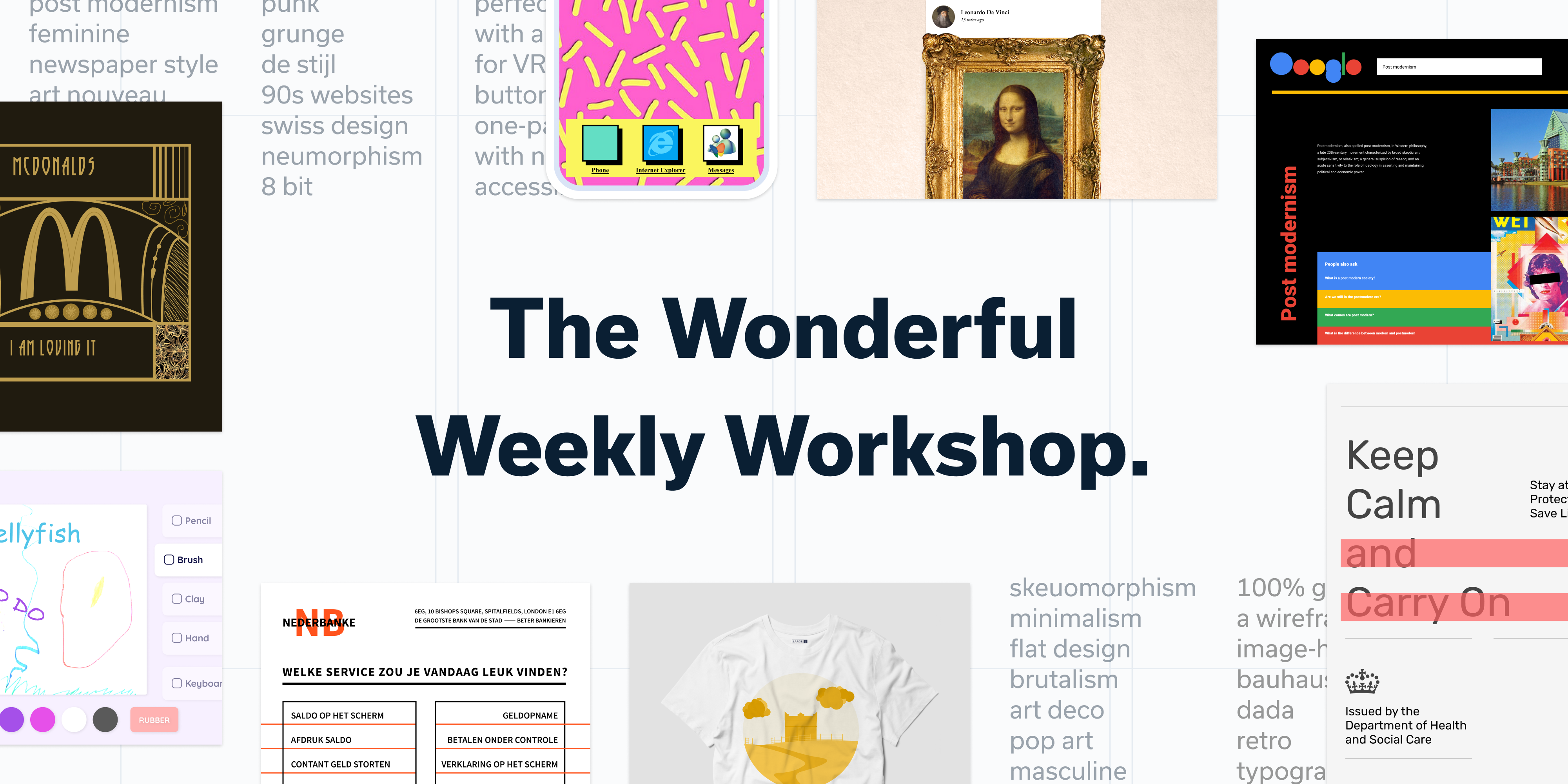 "A header image with lots of UI designs and the title ""The Wonderful Weekly Workshop"""