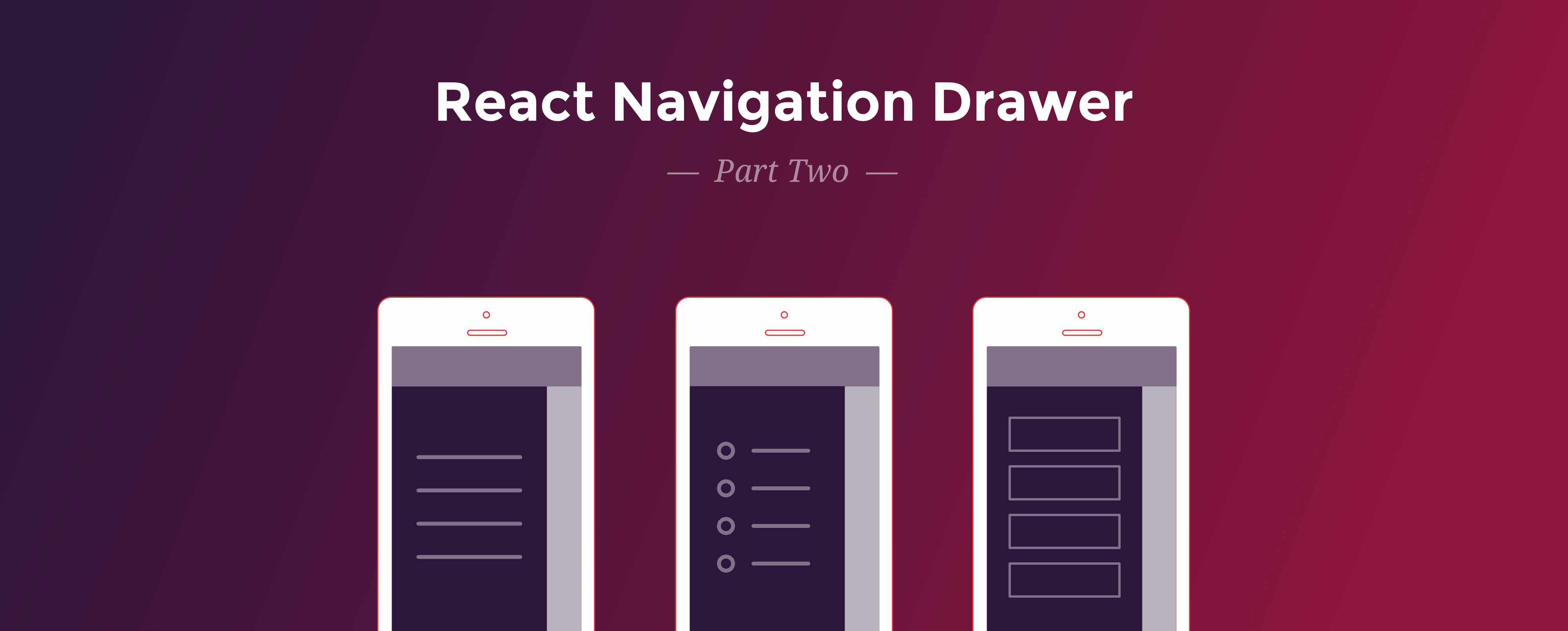 React Navigation Drawer Tutorial — Part 2 - Red Shift