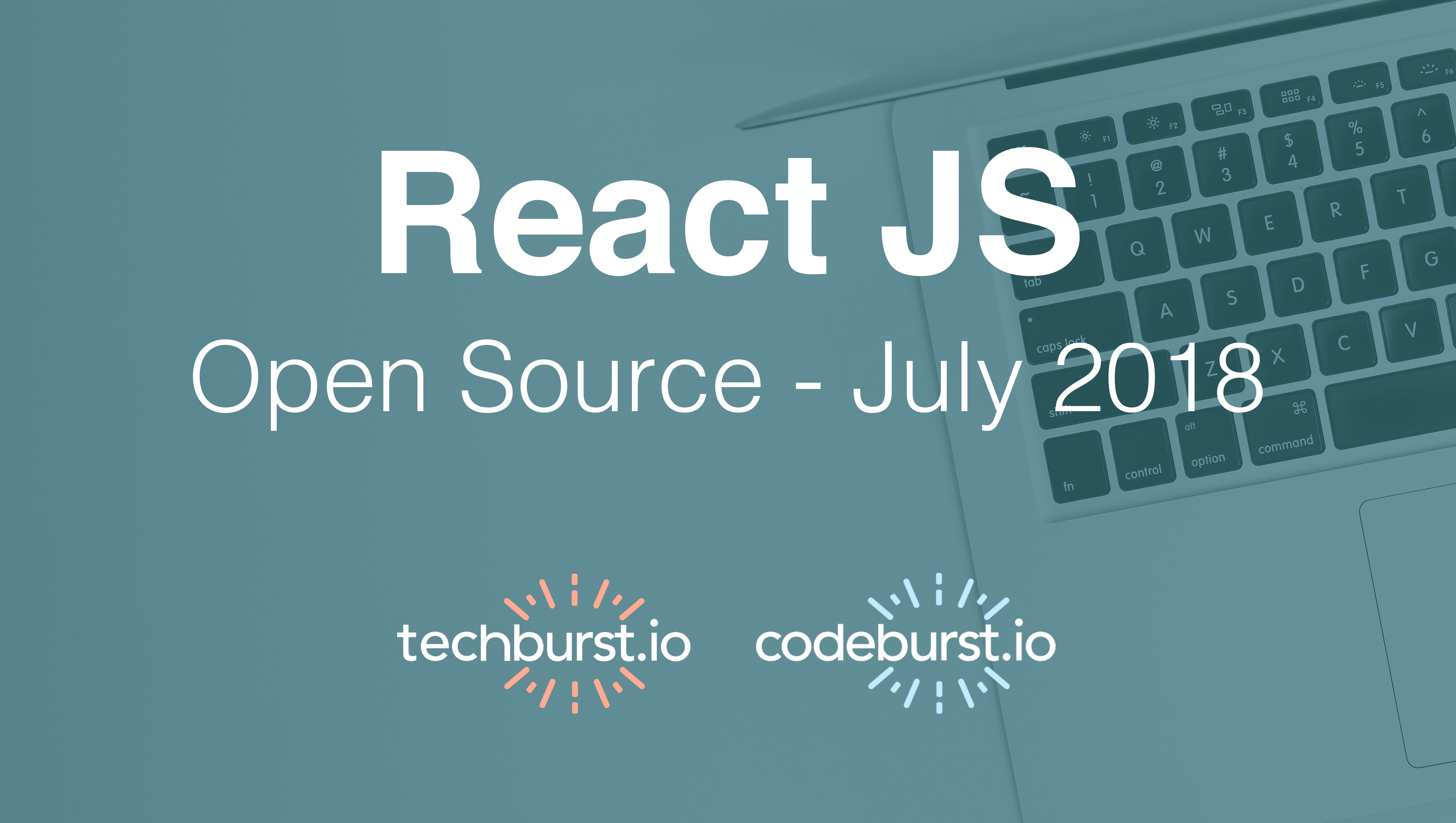 Top 5 React Open Source Projects this month — July 2018