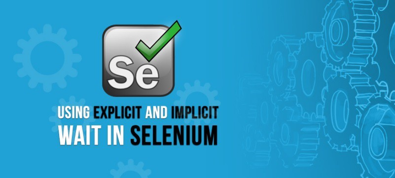 How to use implicit and explicit waits in Selenium