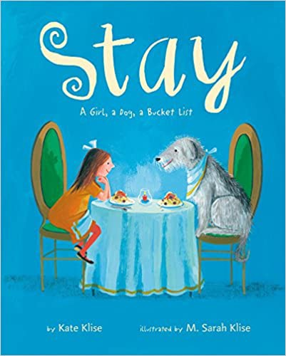 Cover of Stay: a Girl, a Dog, a Bucket List