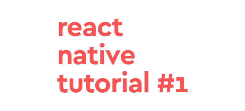 React-Native Tutorial #1 — Redux integration with react
