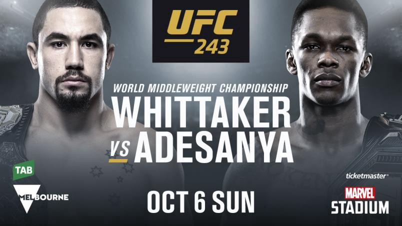Watch UFC 243: Whittaker Vs Adesanya 10/5/19