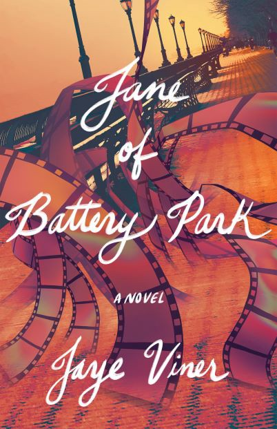 book cover of Jane of Battery Park. Orange and red tones show park benches and lamp posts in background with swirling glossy film strip in foreground