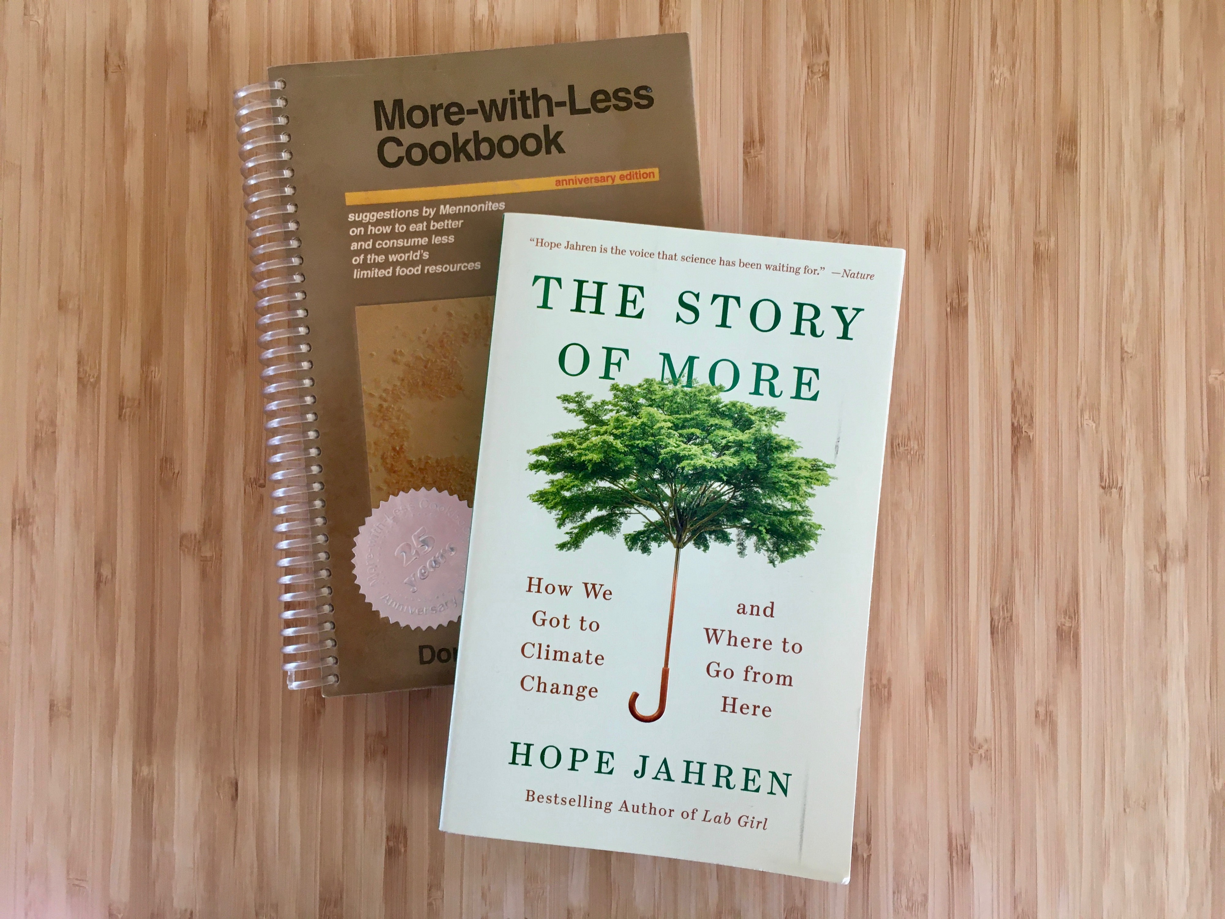 Copies of the More-with-Less cookbook and The Story of More