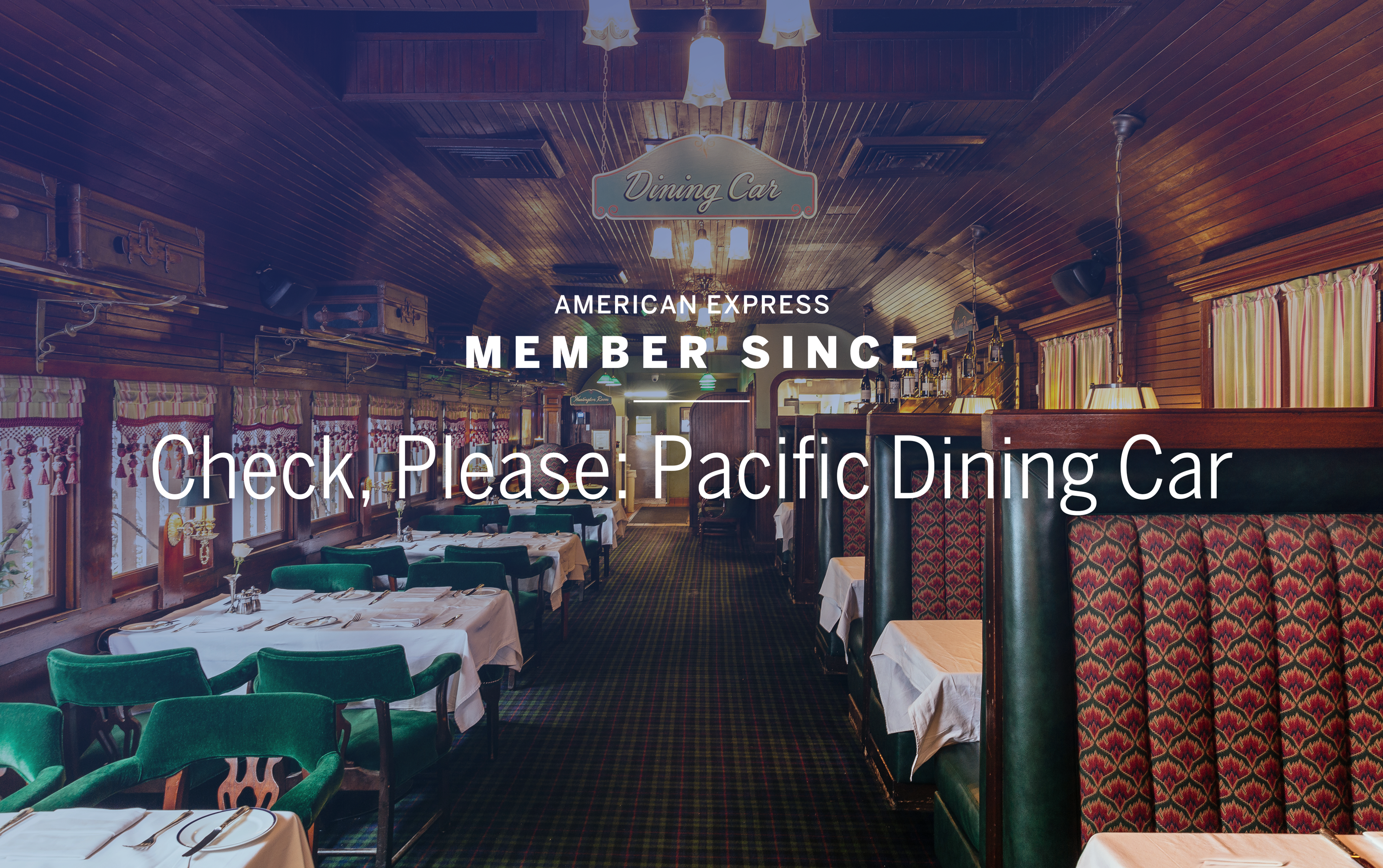 Check Please Pacific Dining Car Member Since