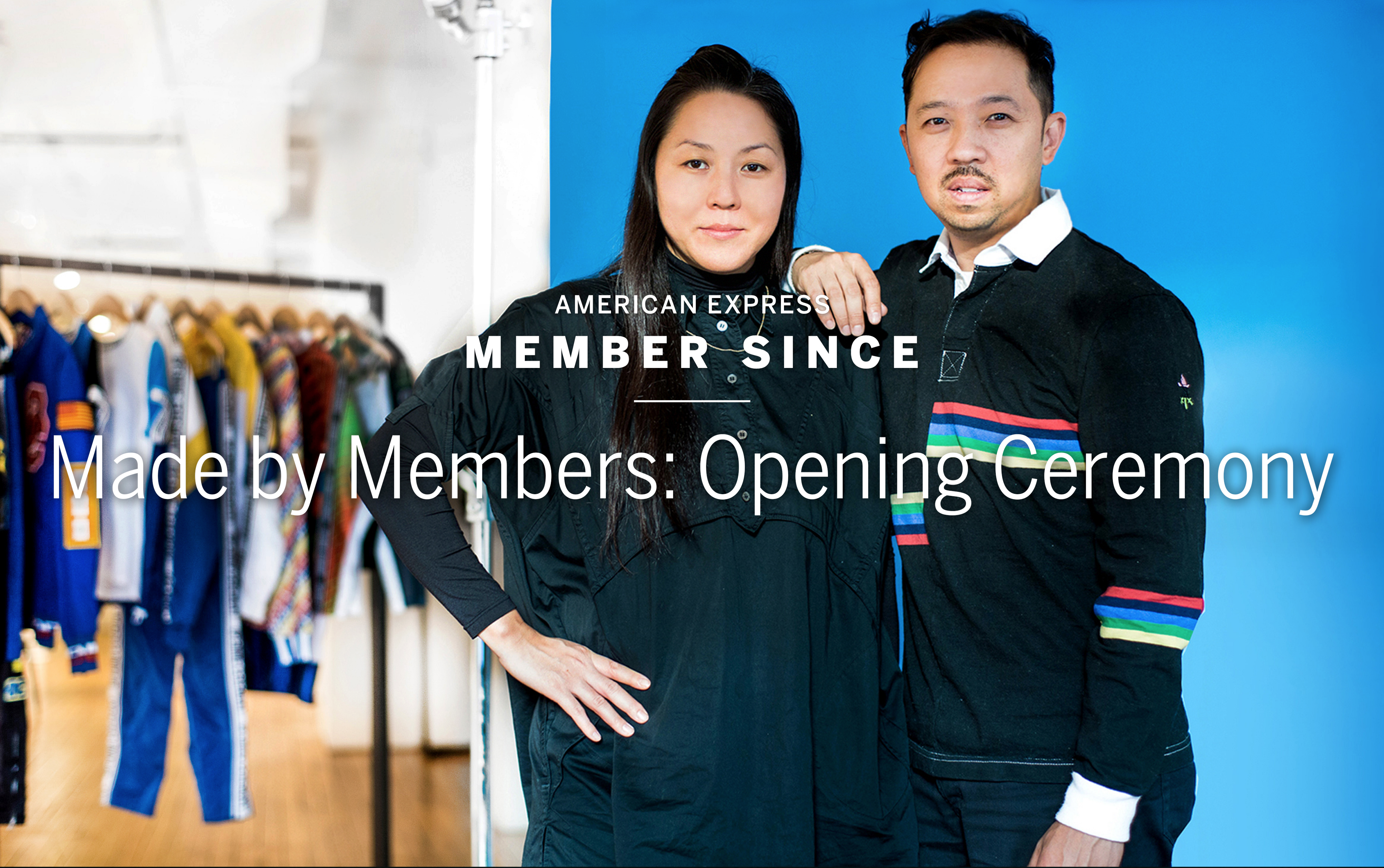 Made by Members: Opening Ceremony - Member Since