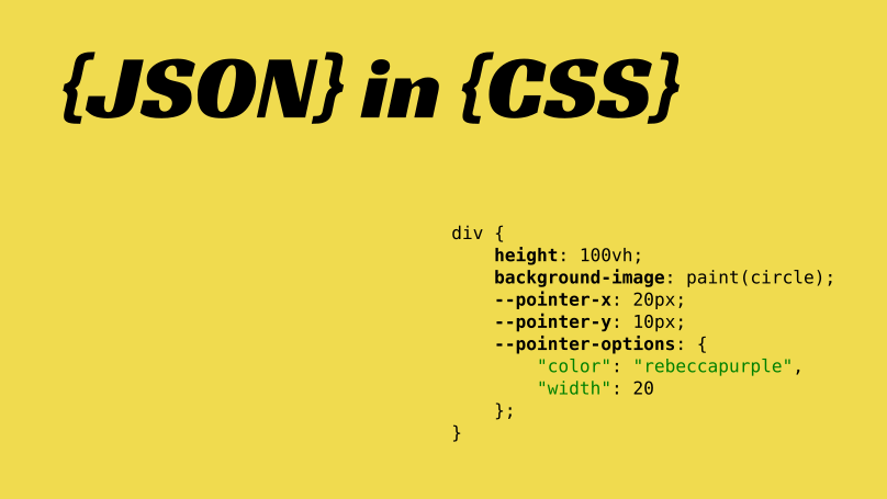 Controlling Paint Worklet with JSON in CSS - ITNEXT