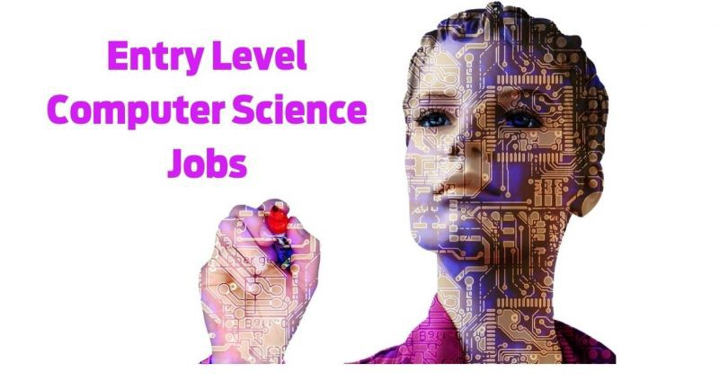 ENTRY LEVEL COMPUTER SCIENCE JOBS? It's Easy If You Do It Smart