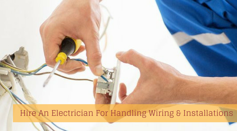 Why Hire An Electrician For Handling Your Wiring ... Wiring Work on wiring contractors, clutch works, electronics works, floor works, painting works, fabrication works, pump works, motor works,
